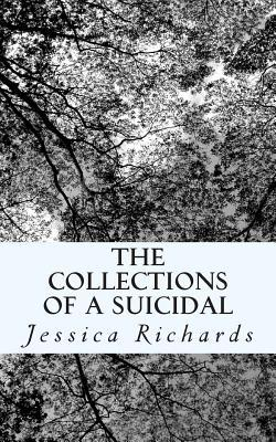 The Collections of a Suicidal