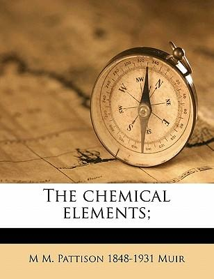 The Chemical Elements;
