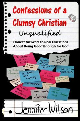 Confessions of a Clumsy Christian