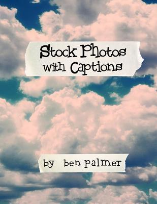 Stock Photos With Captions