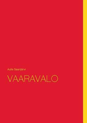 VAARAVALO