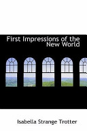 First Impressions of the New World