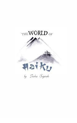 The World of Haiku