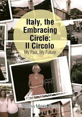 Italy, the Embracing Circle