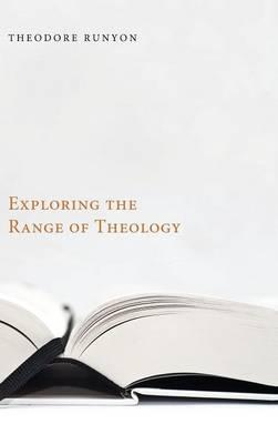 Exploring the Range of Theology