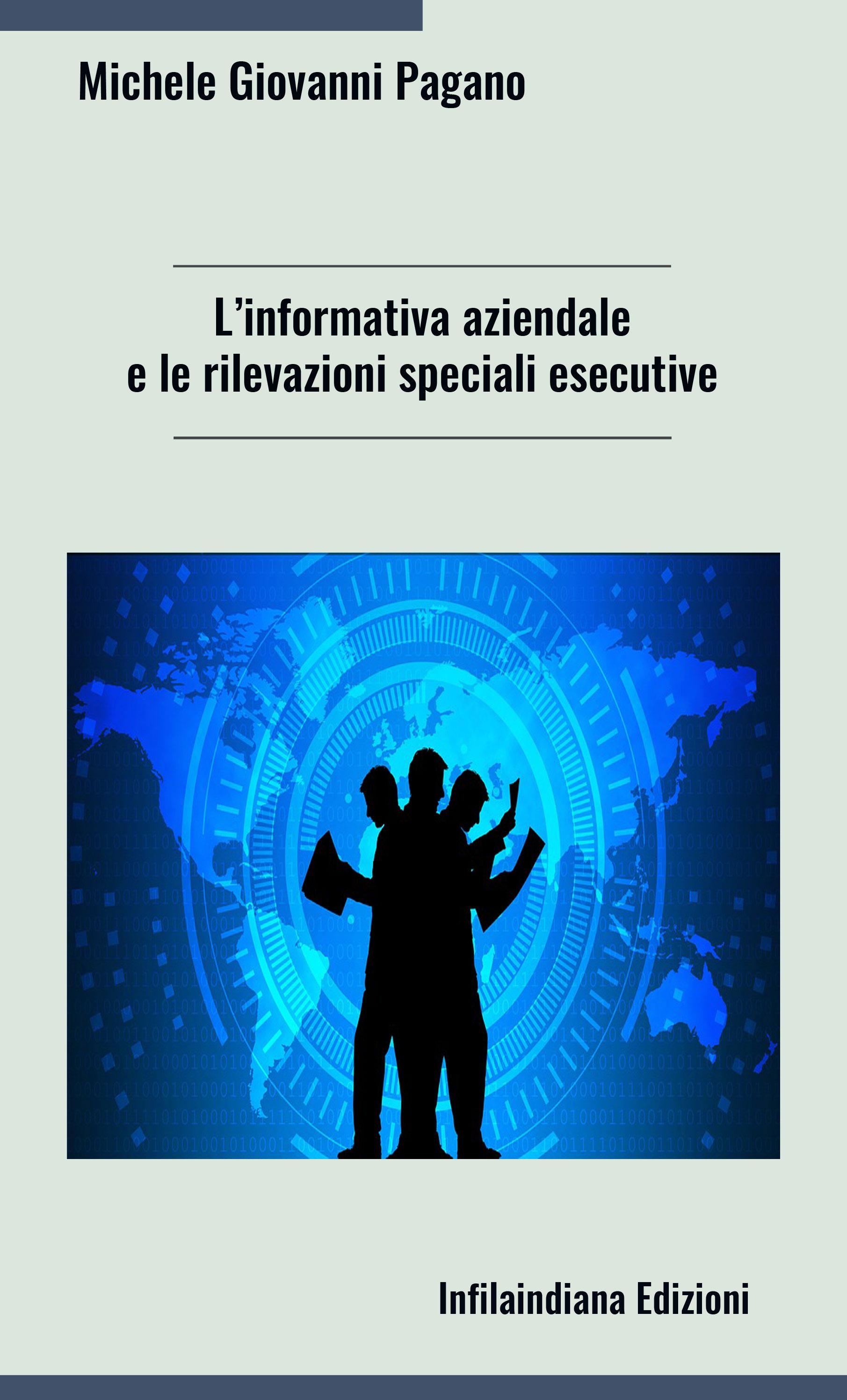 L'informativa aziendale e le rilevazioni speciali esecutive