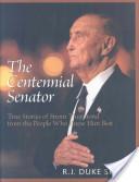The Centennial Senator