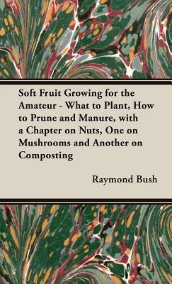Soft Fruit Growing f...