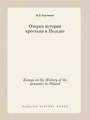 Essays on the History of the Peasants in Poland