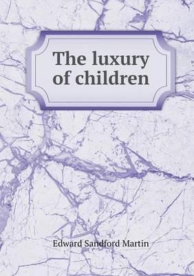 The Luxury of Children