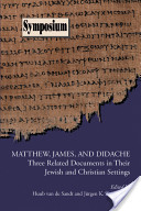 Matthew, James, and Didache