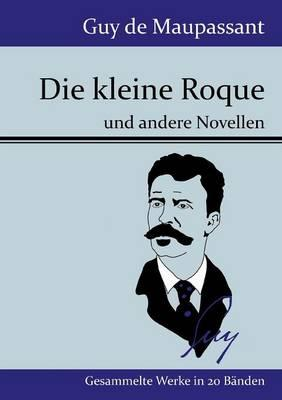 Die kleine Roque