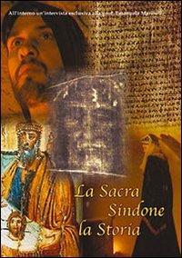 La sacra Sindone. La storia-La santa Sindone e la scienza medica. Con 2 DVD
