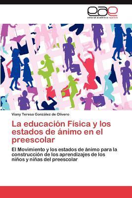La educación Física y los estados de ánimo en el preescolar
