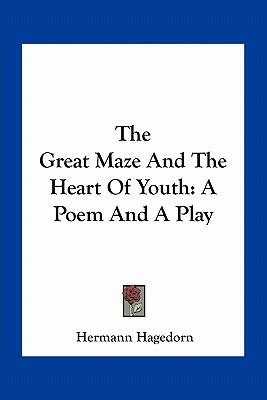 The Great Maze and the Heart of Youth