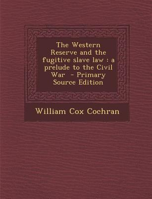 Western Reserve and the Fugitive Slave Law