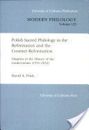 Polish Sacred Philology in the Reformation and the Counter-Reformation