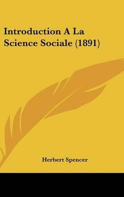 Introduction a la Science Sociale (1891)
