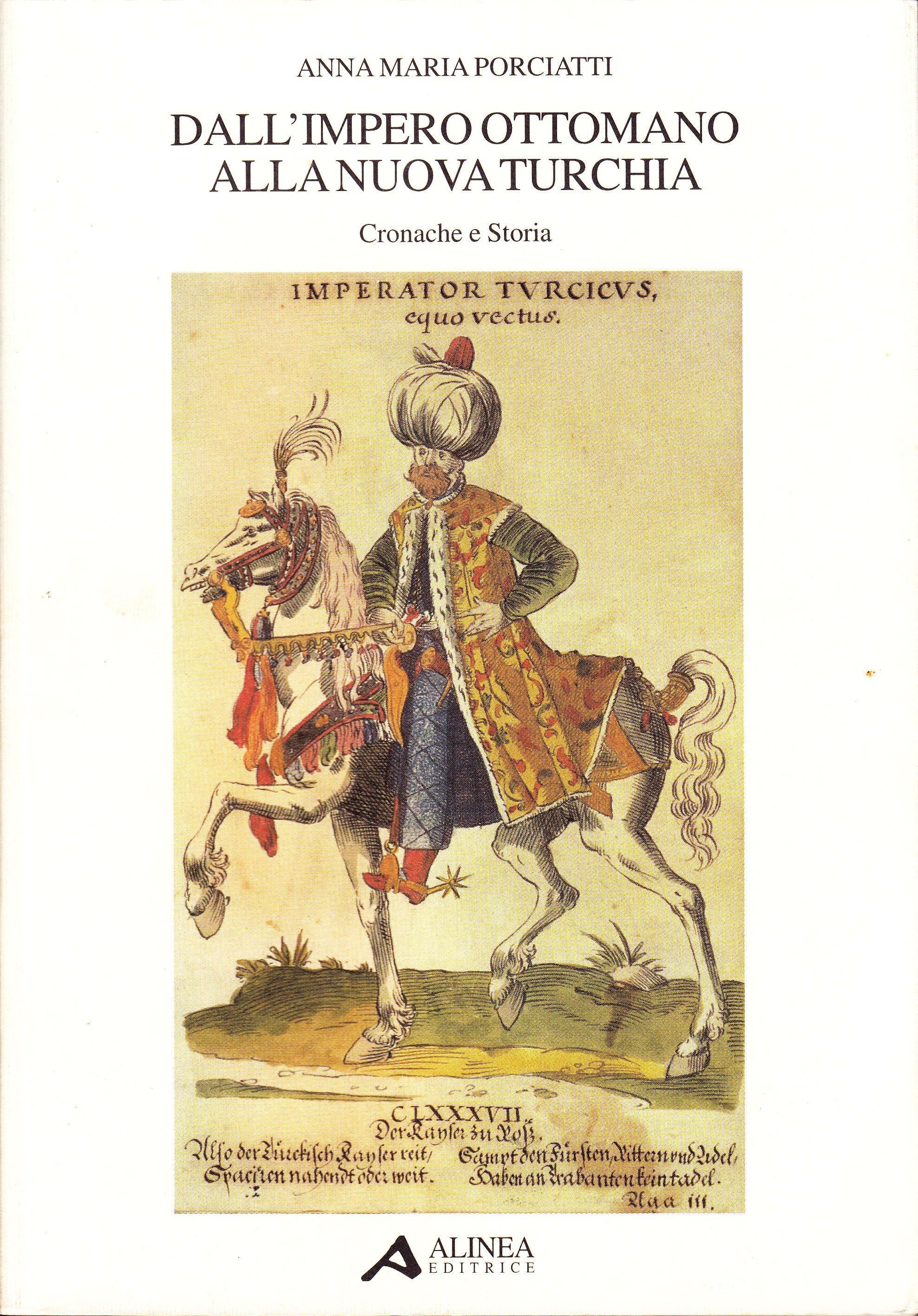 Dall'impero ottomano alla nuova Turchia