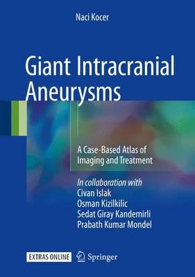 Giant Intracranial Aneurysms + Ereference