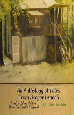 An Anthology of Tales from Booger Branch