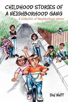Childhood Stories of a Neighborhood Gang