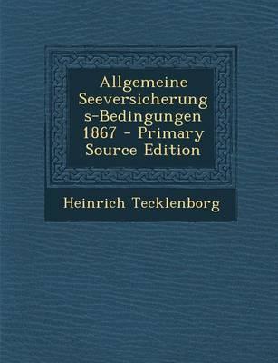 Allgemeine Seeversicherungs-Bedingungen 1867