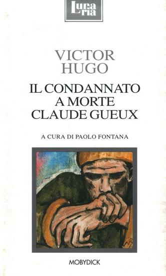 Il Condannato a Morte Claude Gueux