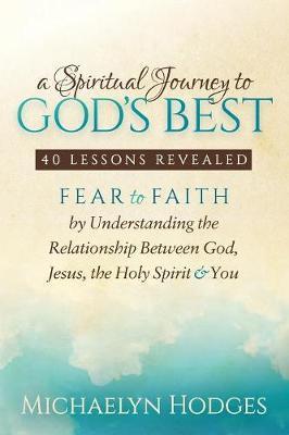 A Spiritual Journey to God's Best