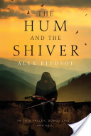 The Hum and the Shiv...