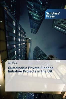 Sustainable Private Finance Initiative Projects in the UK