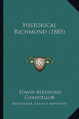 Historical Richmond (1885)