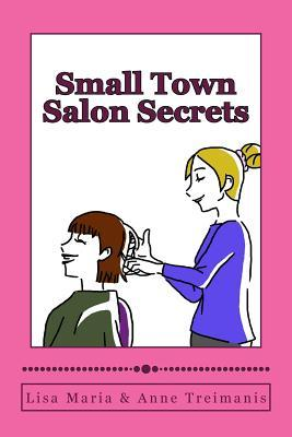 Small Town Salon Secrets