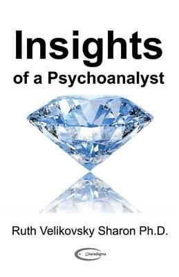 Insights of a Psychoanalyst