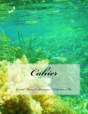Cahier - Grand Format - Collection Mer