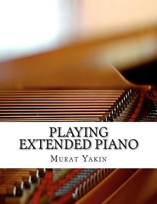 Playing Extended Piano