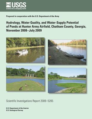 Hydrology, Water Quality, and Water-Supply Potential of Ponds at Hunter Army Airfield, Chatham County, Georgia, November 2008-July 2009