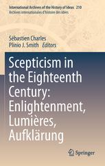 Scepticism in the Eighteenth Century: Enlightenment, Lumieres, Aufklarung