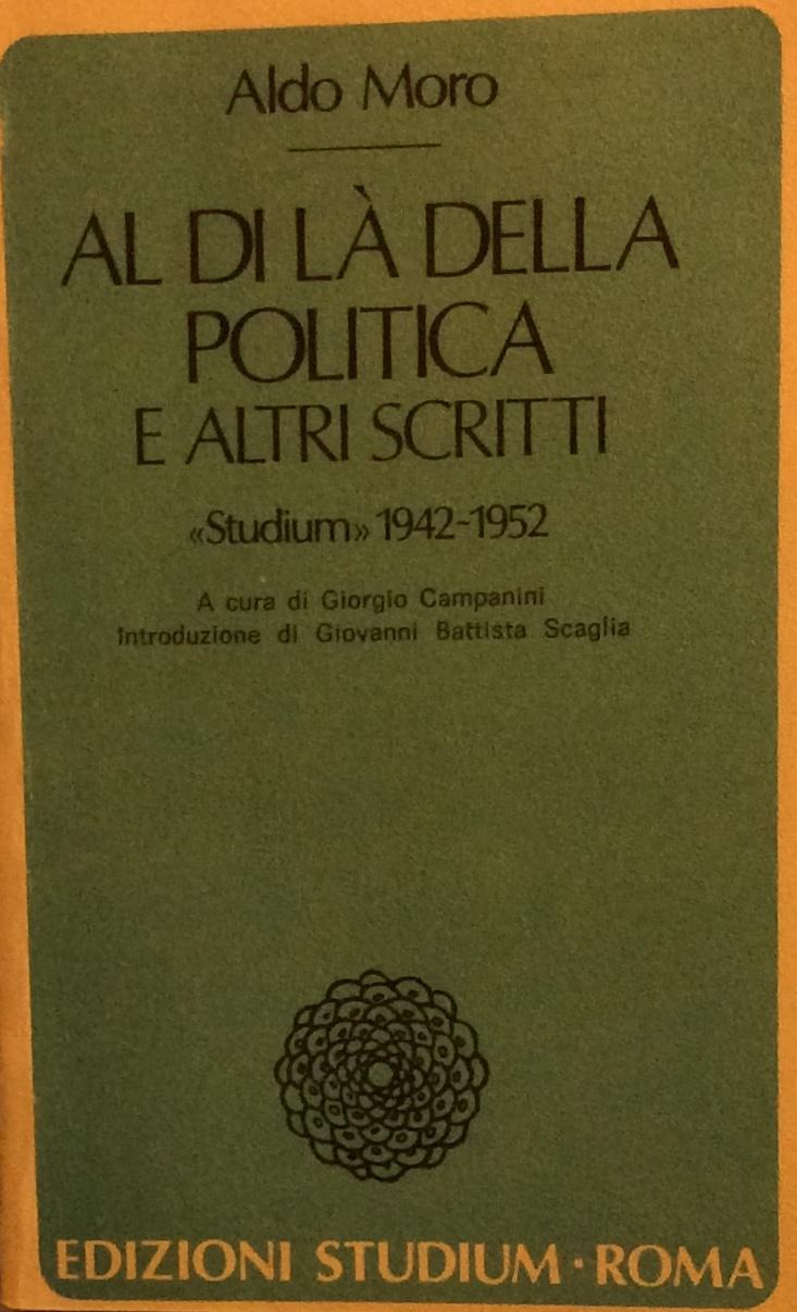 Al di la della politica e altri scritti