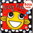Busy Baby Bath Books Silly Fish