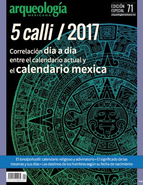 5 calli 2017. Correlación día a día entre el calendario actual y el calendario mexica