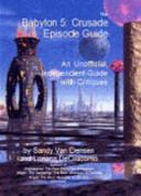 The Babylon 5 Crusade Episode Guide