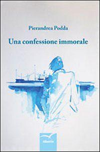 Una confessione immorale