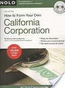 How to Form Your Own California Corporation [With CDROM]