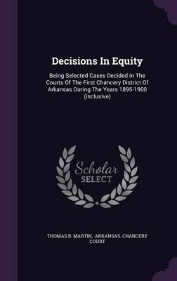 Decisions in Equity