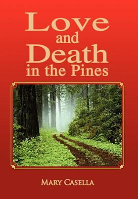 Love and Death in the Pines