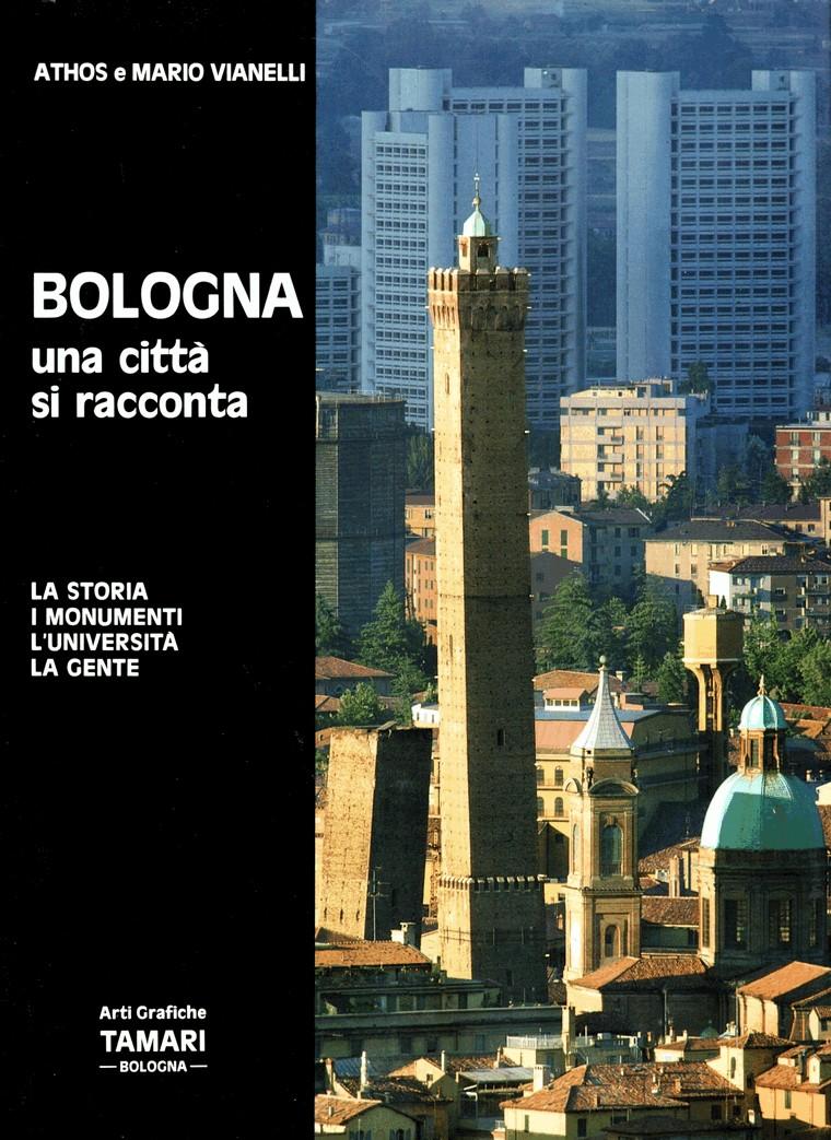 Bologna : una città si racconta