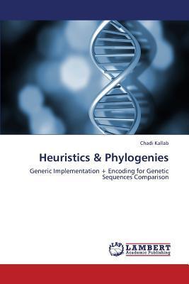 Heuristics & Phylogenies