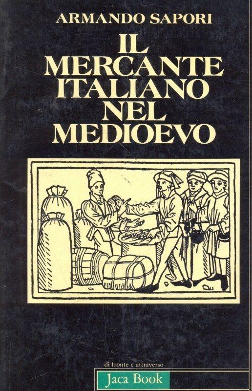 Il mercante italiano nel Medioevo