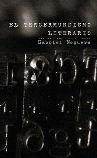 El tercermundismo literario